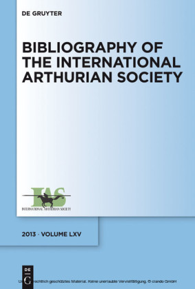 Bibliography of the International Arthurian Society. Volume LXV (2013)
