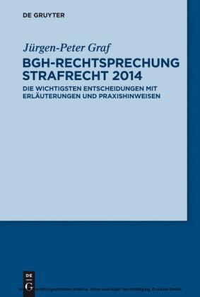 BGH-Rechtsprechung Strafrecht 2014