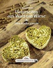 Das große kleine Buch: Naturseifen aus Wald und Wiese Cover
