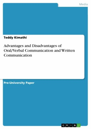 Advantages and Disadvantages of Oral/Verbal Communication and Written Communication