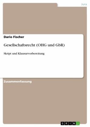 Gesellschaftsrecht (OHG und GbR)