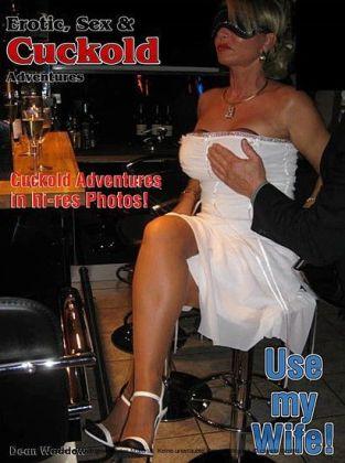 Erotik, Sex & Cuckold AbenteuerVol.01