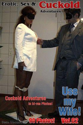 Erotik, Sex & Cuckold AbenteuerVol.02