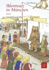Abenteuer in München - Tumult auf der Dult Cover