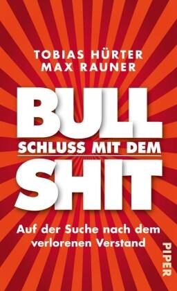 Schluss mit dem Bullshit!