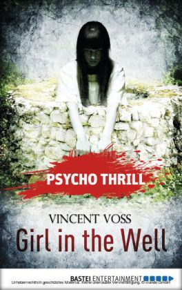 Psycho Thrill - Girl in the Well