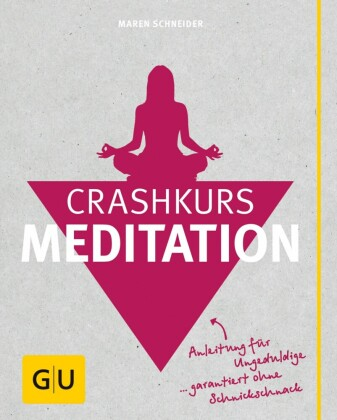 Crashkurs Meditation