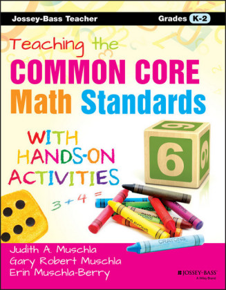 Teaching the Common Core Math Standards with Hands-On Activities, Grades K-2,