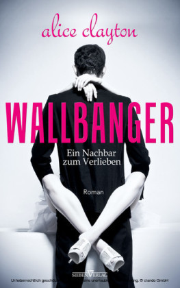 WALLBANGER - Ein Nachbar zum Verlieben