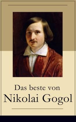 Das beste von Nikolai Gogol