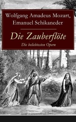 Die Zauberflöte - Die beliebtesten Opern
