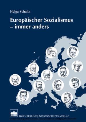 Europäischer Sozialismus - immer anders