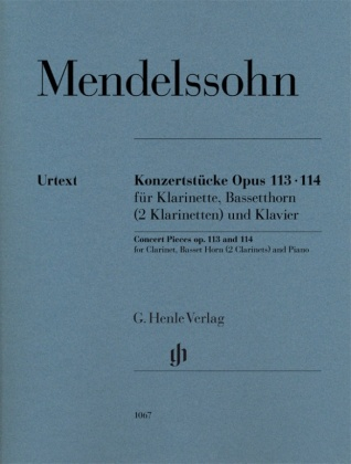 Mendelssohn Bartholdy, Felix - Konzertstücke op. 113 und 114 für Klarinette, Bassetthorn (2 Klarinetten) und Klavier