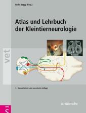 Atlas und Lehrbuch der Kleintierneurologie