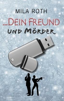 ... dein Freund und Mörder