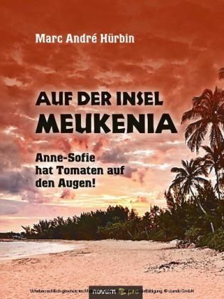 Auf der Insel Meukenia