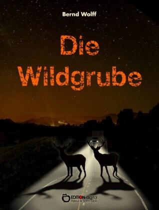 Die Wildgrube