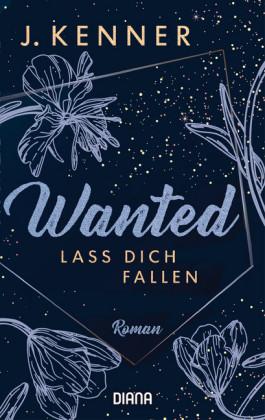 Wanted (3): Lass dich fallen