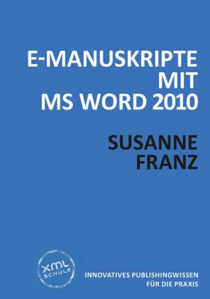 E-Manuskripte mit MS Word 2010
