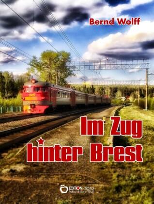 Im Zug hinter Brest