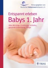 Entspannt erleben: Babys 1. Jahr Cover