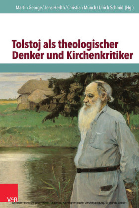 Tolstoj als theologischer Denker und Kirchenkritiker