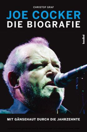 Joe Cocker - Die Biografie