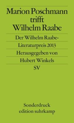 Marion Poschmann trifft Wilhelm Raabe