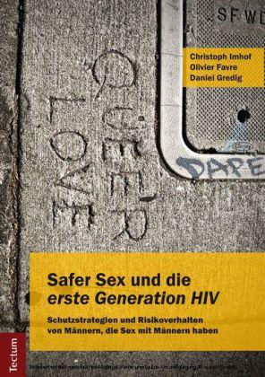 Safer Sex und die 'erste Generation HIV'