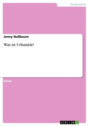 Was ist Urbanität?