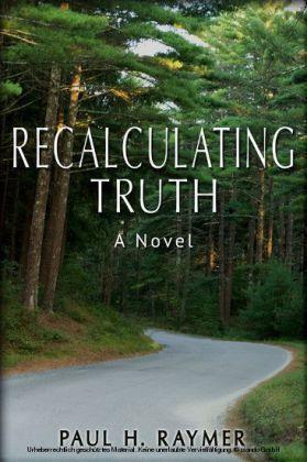 Recalculating Truth