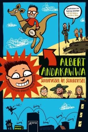 Albert Andakawwa (1). Schlamassel im Schlammsee