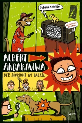 Albert Andakawwa (2). Der Diamant im Dackel