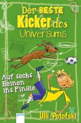 Der beste Kicker des Universums. Auf sechs Beinen ins Finale