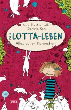 Mein Lotta-Leben (1). Alles voller Kaninchen