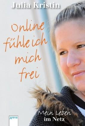 Online fühle ich mich frei