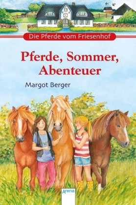 Pferde, Sommer, Abenteuer