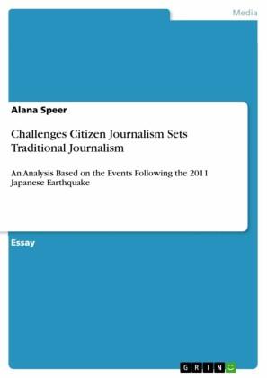 Challenges Citizen Journalism Sets Traditional Journalism