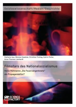 Filmstars des Nationalsozialismus. Heinz Rühmanns 'Die Feuerzangenbowle' als Propagandafilm?