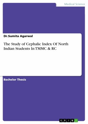 The Study of Cephalic Index Of North Indian Students In TMMC & RC