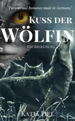Kuss der Wölfin - Die Begegnung
