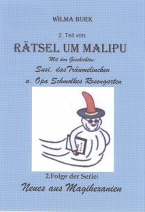 Rätsel um Malipu 2. Teil