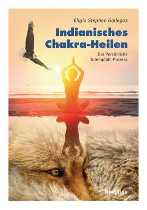 Indianisches Chakra-Heilen