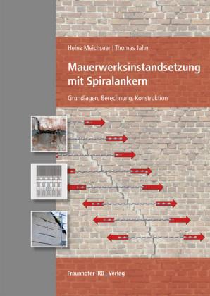 Mauerwerksinstandsetzung mit Spiralankern.