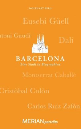 Barcelona. Eine Stadt in Biographien