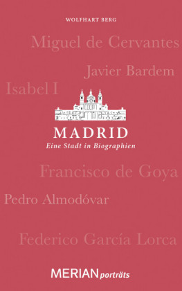 Madrid. Eine Stadt in Biographien