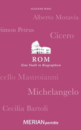 Rom. Eine Stadt in Biographien