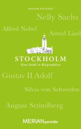 Stockholm. Eine Stadt in Biographien