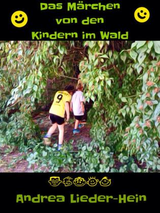 Das Märchen von den Kindern im Wald