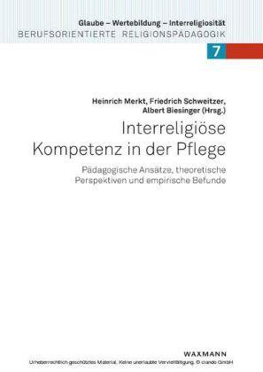 Interreligiöse Kompetenz in der Pflege